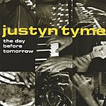 Justyn Tyme The Day Before Tomorrow