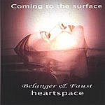 Heartspace Coming To The Surface