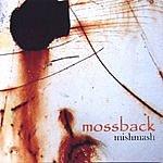Mossback Mishmash