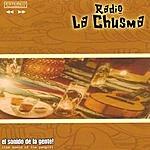Radio La Chusma The Sound Of The People