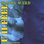 Manny Ward U II Feel