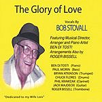 Bob Stovall Glory Of Love