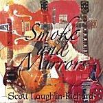 Scott Laughlin-Richard Smoke And Mirrors