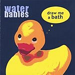 The Water Babies Draw Me A Bath
