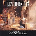 Len Herndon Heart Of The Promise Land