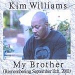 Kim Williams My Brother