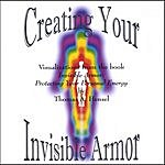 Thomas A. Hensel Creating Your Invisible Armor