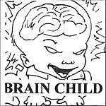 Brain Child Brain Child Presents Vol.2