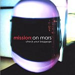 Mission On Mars Check Your Baggage
