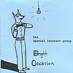 The Special Interest Group Bright Occasion