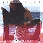 Alys Howe Phosphorescence