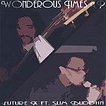Future X Wonderous Times EP
