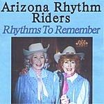 Arizona Rhythm Riders Rhythms To Remember