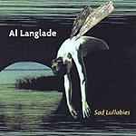 Al Langlade Sad Lullabies