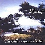 Allen Houser Sextet Karenji