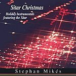 Stephan Mikes Sitar Christmas