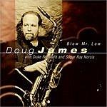 Doug James Blow Mr. Low