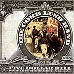 Corb Lund Band Five Dollar Bill