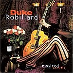 Duke Robillard Exalted Lover