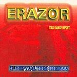 Erazor Sleepwalker's Dream