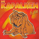 Die Kapalken Es Juckt (Maxi-Single)