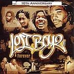 Lost Boyz Forever: 10th Anniversary (Parental Advisory)