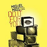 Miguel Migs Do It For You
