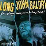 Long John Baldry On Stage Tonight: Baldry's Out (Live)