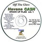 Havana Cash Stack Up Plan, Vol.1