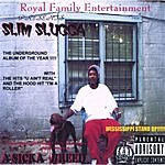 Slim Slugga A Sicka Breed (Parental Advisory)