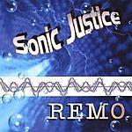 Remo Sonic Justice