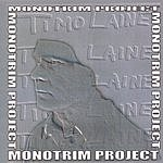 Timo Laine Monotrim Project