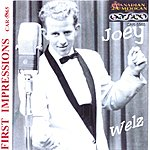 Joey Welz First Impressions/50s & 60s