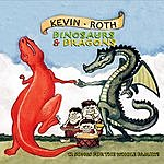 Kevin Roth Dinosaurs And Dragons