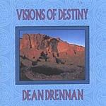 Dean Drennan Visions Of Destiny