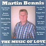 Martin Bennis The Music Of Love