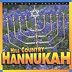 Mark Rubin & Friends Hill Country Hannukah