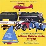 Rita Mizrahi Shamie Grandma Rita Presents: A Happy Birthday Medley For Boys