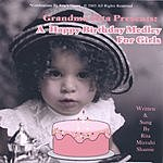 Rita Mizrahi Shamie Grandma Rita Presents: A Happy Birthday Medley For Girls
