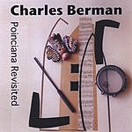 Charles Berman Poinciana Revisited