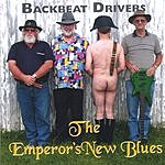 Backbeat Drivers The Emperor's New Blues