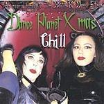 Dance Planet X Dance Planet Xmas - Chill: A Tribute To Tim Burton & Danny Elfman