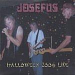 Josefus Halloween 2004 Live