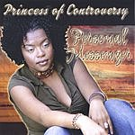 Princess of Controversy Personal Messenger