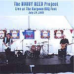 Nobby Reed Project Live @ The Harpoon BBQ Fest - July 24,2005