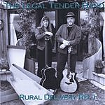 The Legal Tender Band Rural Delivery RD1
