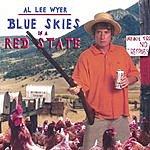 Al Lee Wyer Blue Skies In A Red State