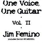 Jim Femino One Voice, One Guitar - Vol.2