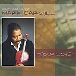 Mark Cargill Your Love