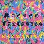 Kazmaniax Sacred Fantasies